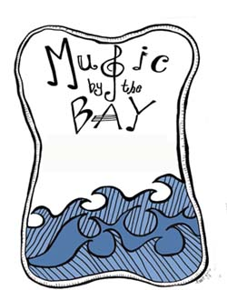 Music By the Bay Online Edition